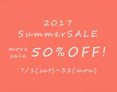 第2弾!2017 Summer SALE  7/15~31