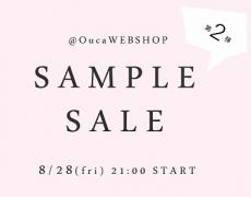 \\SampleSale//第2弾開催!@OucaWEBSHOP