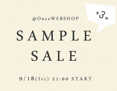 \\SampleSale//第3弾開催決定!@OucaWEBSHOP