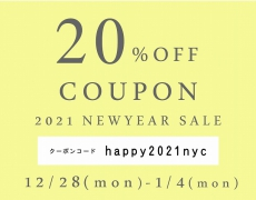 2021NEW YEAR SALE 20 %OFFクーポンプレゼント12/28~1/4